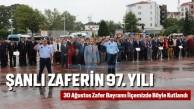 ŞANLI ZAFERİN 97. YILI
