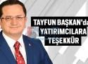 TAYFUN BAŞKAN'DAN YATIRIMCILARA TEŞEKKÜR