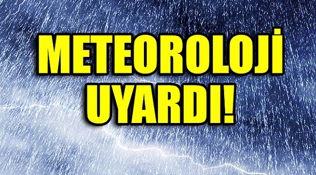 Meteorolojiden Uyarı !