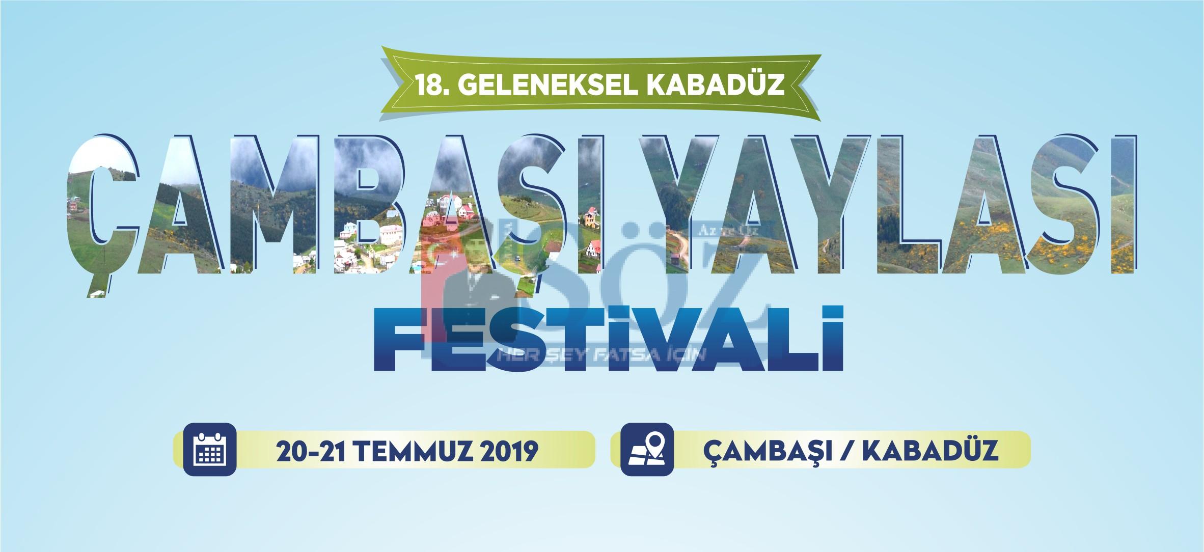 """""""18. GELENEKSEL ÇAMBAŞI YAYLASI ŞENLİKLERİ"""" BAŞLIYOR"""
