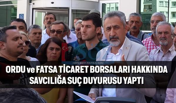 ORDU ve FATSA TİCARET BORSALARINA SUÇ DUYURUSU!