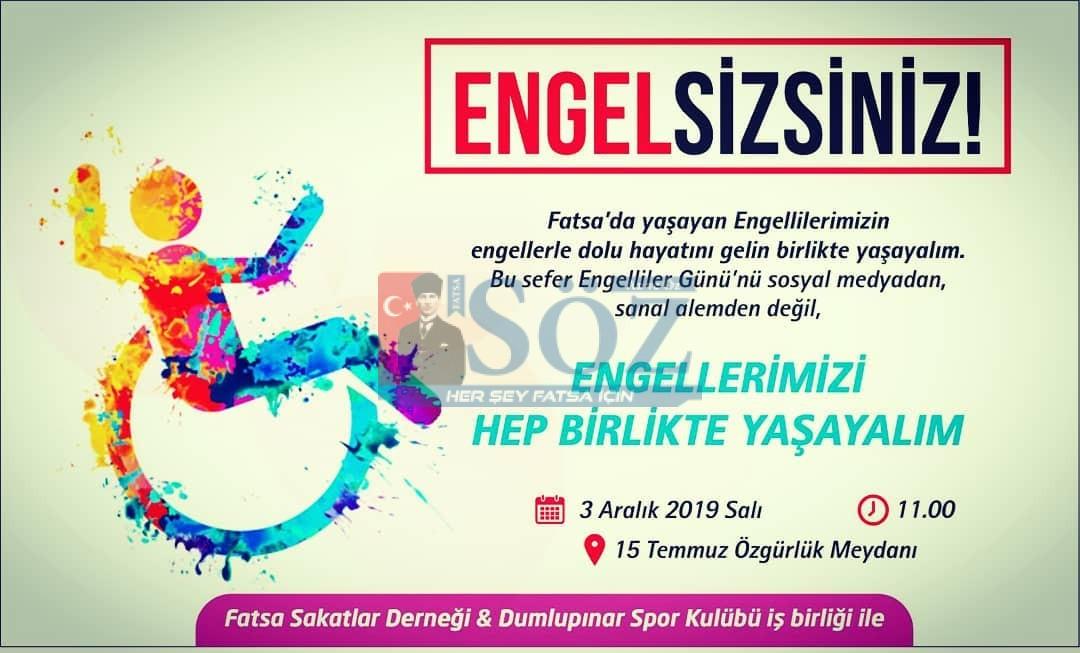 """FATSA'DA """"ENGELSİZSİNİZ!"""" ETKİNLİĞİ DÜZENLENİYOR"""