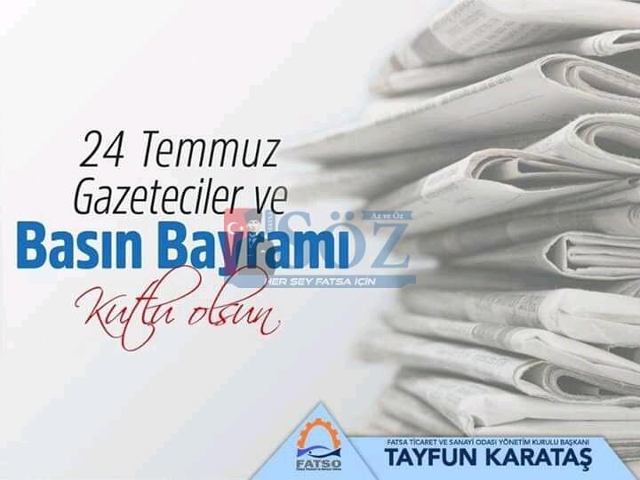 Fatsa Ticaret ve Sanayi Odası Başkanı Tayfun Karataş'ın Basın Bayramı mesajı