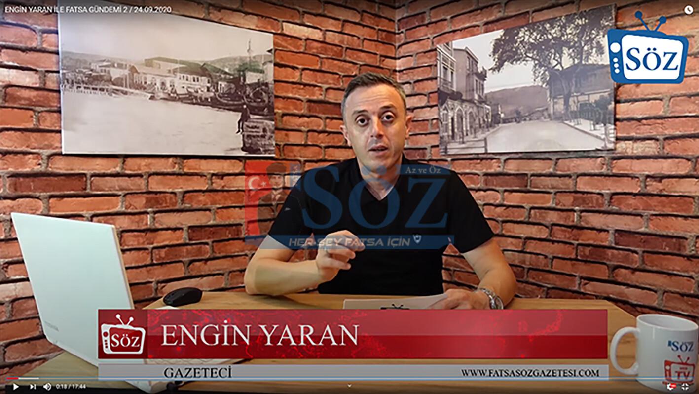ENGİN YARAN İLE FATSA GÜNDEMİ / 24.09.2020